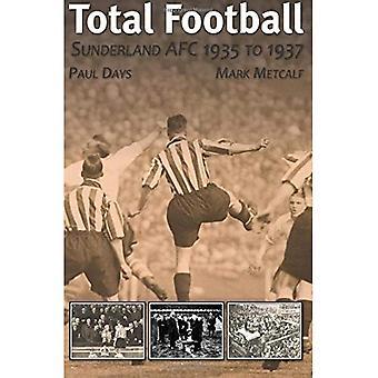 Total Football: Sunderland AFC 1935 - 37
