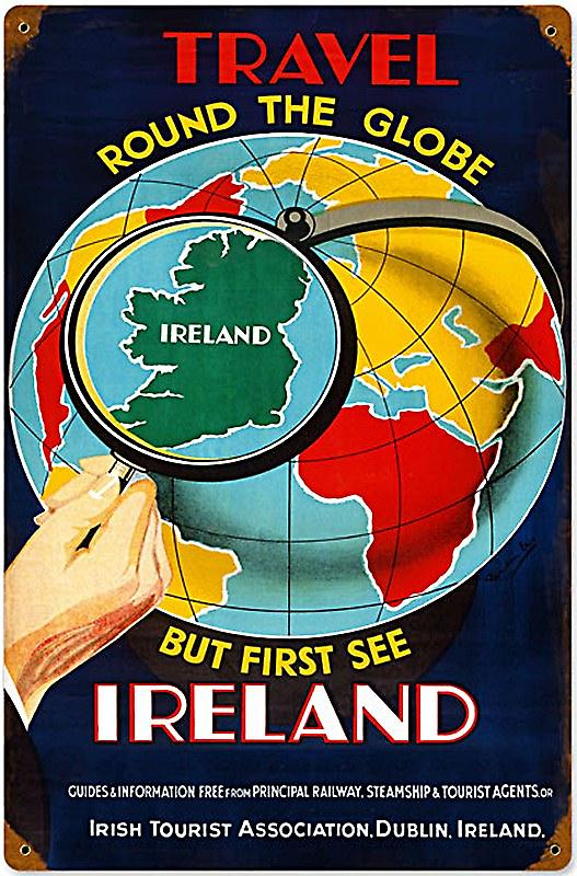Travel The Globe Ireland large rusted metal sign   (pst 1812)