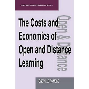 The Costs and Economics of Open and Distance Learning by Rumble & G.