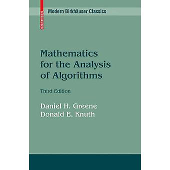 Mathematics for the Analysis of Algorithms by Greene & Daniel H.