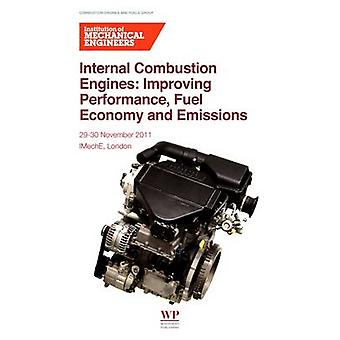 Förbränningsmotorer sökmotorer förbättra prestanda bränsleekonomi och utsläpp av Institution maskiningenjörer