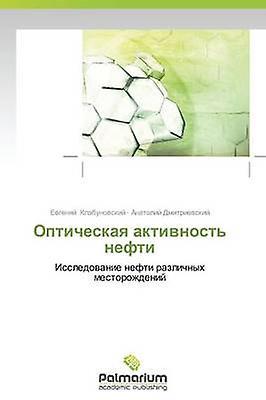 Opticheskaya aktivnost nefti by Klabunovskiy Evgeniy