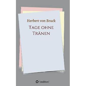 Tage ohne Trnen di von Bruck & Herbert