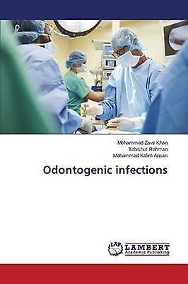 Odontogenic infections by Khan Mohammad Zavir