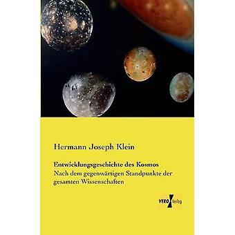 Entwicklungsgeschichte des Kosmos von Klein & Hermann Joseph