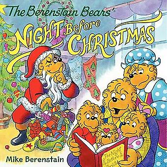 The Berenstain Bears' Night Before Christmas by Mike Berenstain - Mik