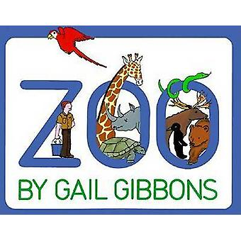 Zoo by Gail Gibbons - 9780064460965 Book