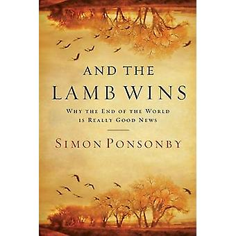 And the Lamb Wins by Ponsonby Simon - 9781434767554 Book