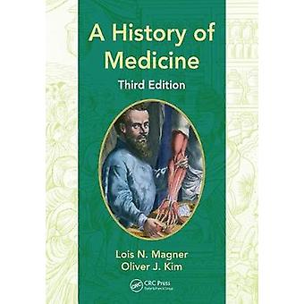 A History of Medicine by Lois N. Magner - 9781498796224 Book