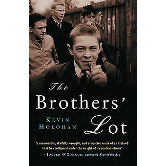 The Brothers' Lot by Kevin Holohan - 9781842435052 Book