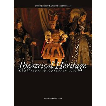 Theatrical Heritage - Challenges and Opportunities by Forment - Bruno