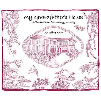 My Grandfather S House-A Peranakan Colouring Journey-9789814751674