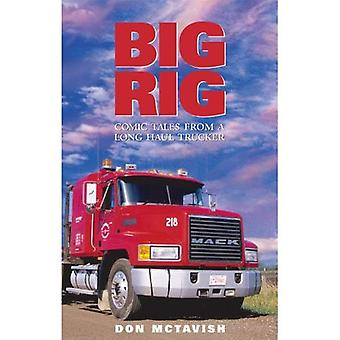 Big Rig: Comic Tales From a Long Haul Trucker