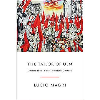 The Tailor of Ulm: A History of Communism