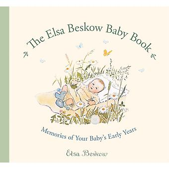 The Elsa Beskow Baby Book: Memories of Your Baby's Early Years (Hardcover) by Beskow Elsa Lawson Polly