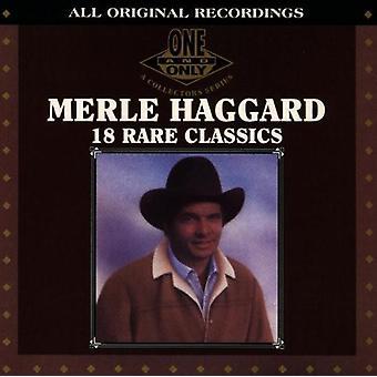 Merle Haggard - 18 sällsynt klassiker [CD] USA import