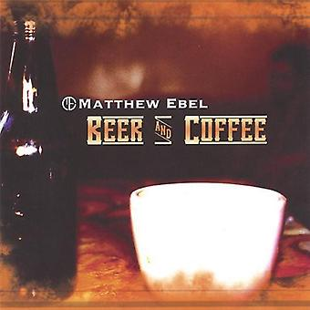 Matthew Ebel - Bier & Kaffee [CD] USA import