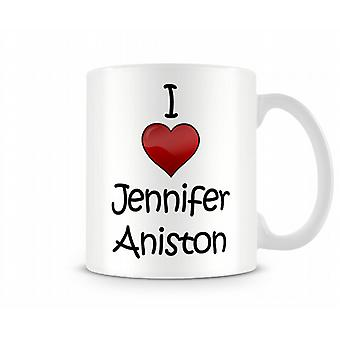 Ich liebe Jennifer Aniston bedruckte Becher