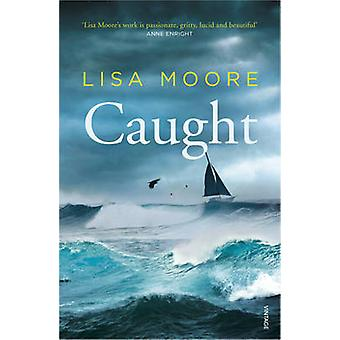 Caught by Lisa Moore - 9780099587354 Book