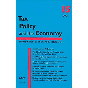 Tax Policy and the Economy by James M. Poterba - 9780262162005 Book