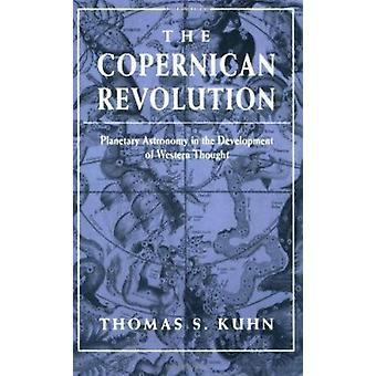 Den kopernikanska revolutionen - Planetary Astronomy i utvecklingen av