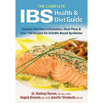The Complete IBS Health and Diet Guide by Maitreyi Raman - Jennifer S