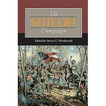 Die Shiloh-Kampagne von Steven E. Woodworth - 9780809328925 Buch