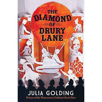 The Diamond of Drury Lane by Julia Golding - 9781405285308 Book