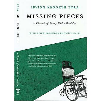 Missing Pieces - A Chronicle of Living with a Disability by Kenneth Zo