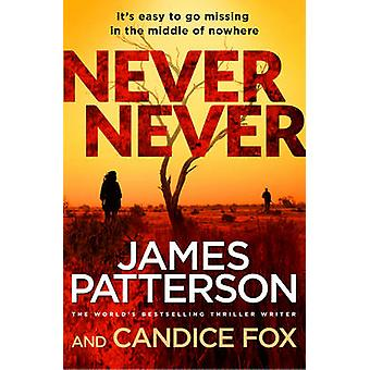 Never Never by James Patterson - 9781784754143 Book