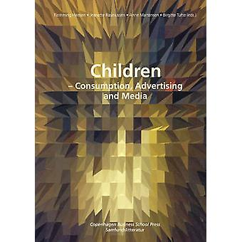 Children - Consumption - Advertising and Media by Flemming Hansen - Je