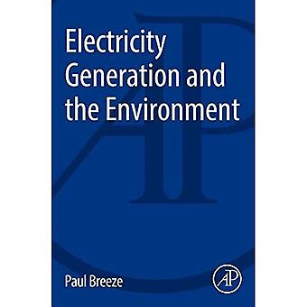 Electricity Generation and the Environment (The Power Generation Series)