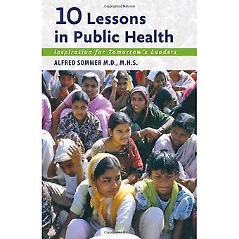 10 lektioner i folkesundhed: Inspiration til morgendagens ledere