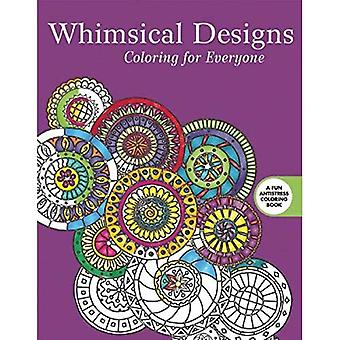Whimsical Designs: Coloring for Everyone (Creative Stress Relieving Adult Coloring Book)