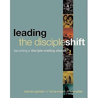 Leading the DiscipleShift