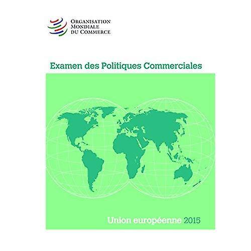 ExaHommes Des Politiques Commerciales 2015  Union Europeenne