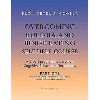 Overcoming Bulimia Self-help Course: A Self-help Practical Manual Using Cognitive Behavioral Techniques (Overcoming)