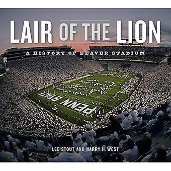 Covil do leão: uma história do estádio castor (livros de Keystone)