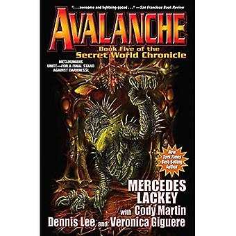 Avalanche: The Secret World� Chronicles