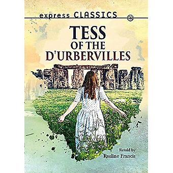 Tess of the d'Urbervilles (Express Classics)