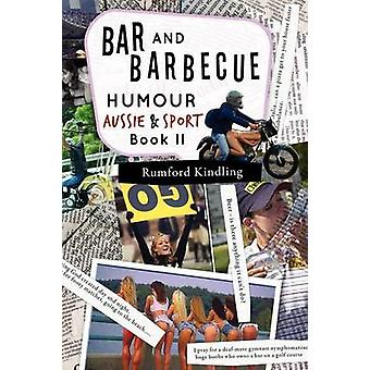 BAR AND BARBECUE HUMOUR Book II Aussie Sport by Kindling & Rumford