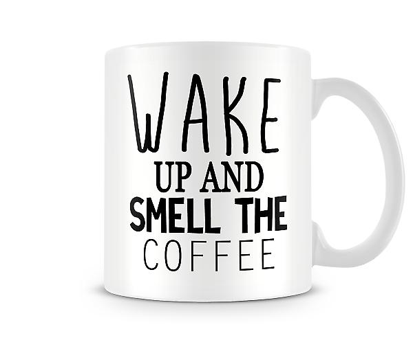 Wake Up And Smell The Coffee Mug 2