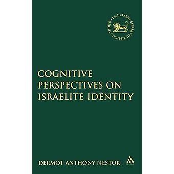 Kognitiva perspektiv på israelitiska identitet av Nestor & Dermot Anthony