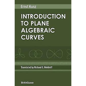 Introdução às curvas algébricas de avião por Kunz & Ernst