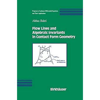 Flow Lines and Algebraic Invariants in Contact Form Geometry by Bahri & Abbas