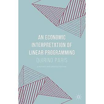 An Economic Interpretation of Linear Programming by Paris & Quirino