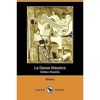 La Danse Macabre Edition Illustree Dodo Press par des plongeurs