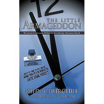 Den lilla Armageddon den stora striden inom SeventhDay Adventist Church av John Churchill med Dwight Turner & kyrka