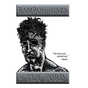 Samson i Gaza af Ford & Tex