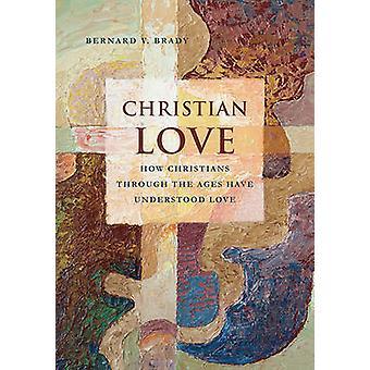Christian Love av Brady & Bernard V.